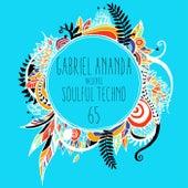 Soulful Techno 65 by Gabriel Ananda