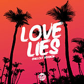 Love Lies (Chill Out Version) de Lady Tanaka