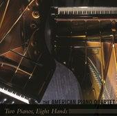 2 Pianos, 8 Hands de The American Piano Quartet