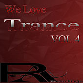 We Love Trance VOL.4 by Various