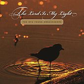 The Lord Is My Light von BYU Young Ambassadors