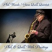 Phil & Quill With Prestige (Remastered 2018) de Phil Woods