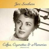 Coffee, Cigarettes & Memories (Remastered 2018) de Jeri Southern