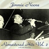 Remastered Hits Vol, 2 (All Tracks Remastered) by Jimmie Noone