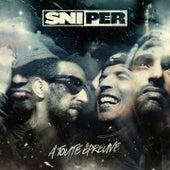 À toute épreuve by Sniper