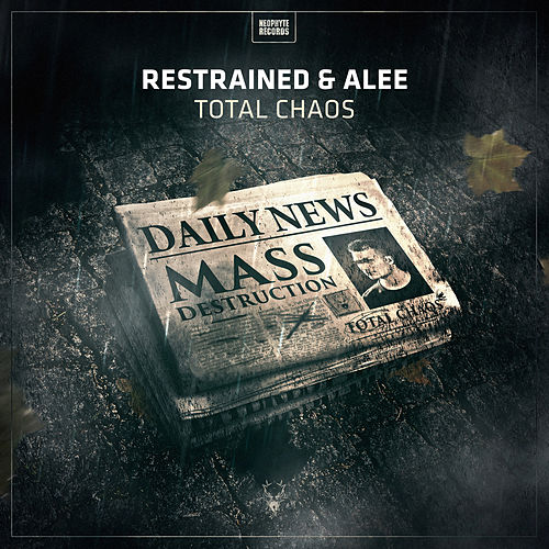 Total Chaos by Restrained