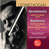 Mendelssohn & Beethoven: Violin Concertos de Leonid Kogan