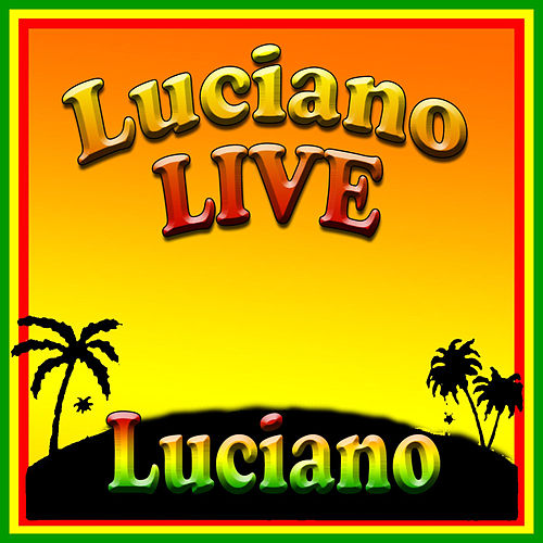 Luciano LIVE by Luciano