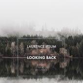 Looking Back von Laurence Ipsum