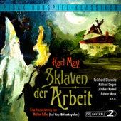 Sklaven der Arbeit von Walter Adler Karl May