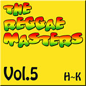 The Reggae Masters: Vol. 5 (H-K) de Various Artists