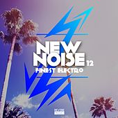 New Noise - Finest Electro, Vol. 12 von Various Artists