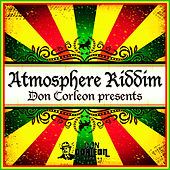 Don Corleon Presents - Atmosphere Riddim de Various Artists