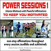 Power Sessions 1: Intense Workouts with Powerful Affirmations by R.J. Banks