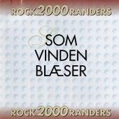 Som vinden blæser di Rock2000Randers
