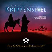 Krippenspiel Live 2017 by Various Artists