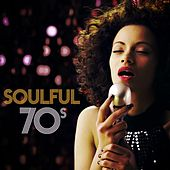 Soulful 70s by Various Artists