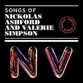 Songs of Nickolas Ashford and Valerie Simpson by Various Artists