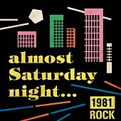 Almost Saturday Night: 1981 Rock von Various Artists