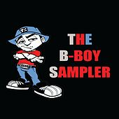 The B-Boy Sampler by Various Artists