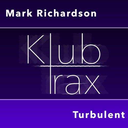 Turbulent by Mark Richardson