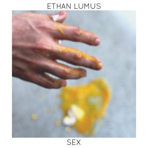 Sex by Ethan Lumus
