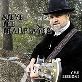 Cmh Sessions by Steve the Trailplayer