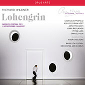 Wagner: Lohengrin, WWV 75 (Recorded Live 2011) von Various Artists