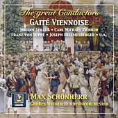 The Great Conductors: Max Schönherr Conducts Strauss, Ziehrer, Suppé, Stolz & Others – Gaîté viennoise by Radio Symphonieorchester Wien