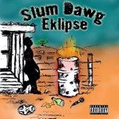 Slum Dawg Mixtape de EKLIPSE
