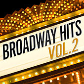 Broadway Hits (Vol. II) by Various Artists