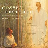 The Gospel Restored: An Inspiring Journey Through Words & Music von Various Artists