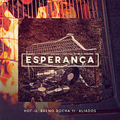 Esperança by Hot Q