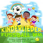 Kinderlieder Fussball WM de Various Artists