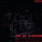 En kaïra de Jr O Crom