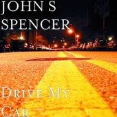 Drive My Car de John S Spencer