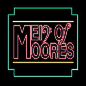 Men of Moores de Men of Moores