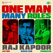 One Man Many Roles - Raj Kapoor by Various Artists