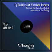 Keep Walking de DJ Burlak