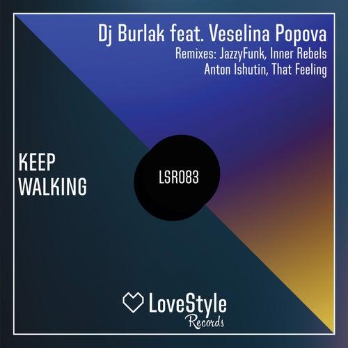 Keep Walking de DJ Burlak