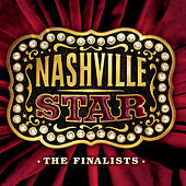 Nashville Star: The Finalists by Various Artists