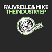 The Industry EP by Fauvrelle