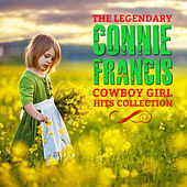 The Legendary Connie Francis Cowboy Girl Hits Collection de Connie Francis