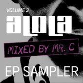 MR C presents aLOLa Vol3 EP Sampler by Various Artists