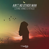 Ain't No Other Man de Loving Arms
