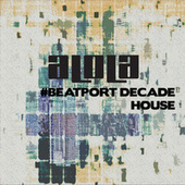 Alola Records #BeatportDecade House de Various Artists