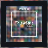 3 Years Of LoveStyle de Various Artists