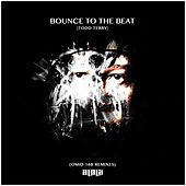 Bounce To The Beat (Omid 16B Remixes) by Various Artists