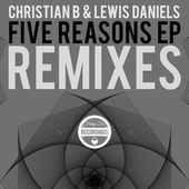 Five Reasons Remix EP de Christian B
