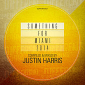 Something For Miami 2014 by Various Artists